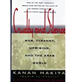 img - for [(Cruelty and Silence: War Tyranny, Uprising, and the Arab World)] [Author: Kanan Makiya] published on (June, 1994) book / textbook / text book