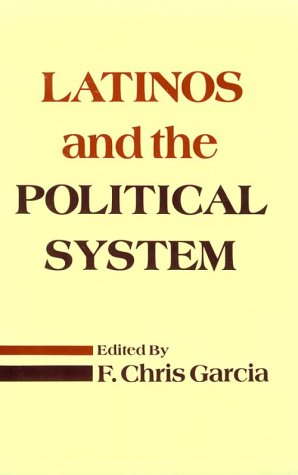 Latinos & the Political System