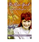 img - for [ BILLIE-GIRL GETS BUTTERFLIES ] By Rasmussen, Grace ( Author) 2001 [ Paperback ] book / textbook / text book