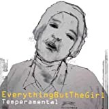 Temperamentalby Everything But the Girl