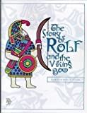 The Story of Rolf and the Viking Bow Comprehension Guide (Veritas Press Literature Guides)