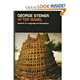 AFTER BABEL: ASPECTS OF LANGUAGE AND TRANSLATION (OXFORD PAPERBACKS) (0192811894) by GEORGE STEINER