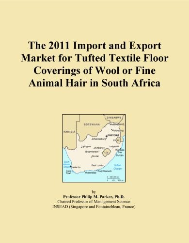The 2011 Import and Export Market for Tufted Textile Floor Coverings of Wool or Fine Animal Hair in South Africa