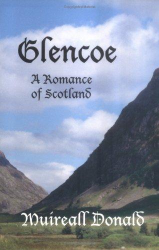 Glencoe, A Romance of Scotland