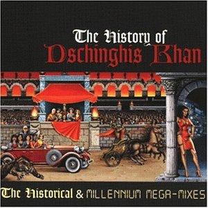 Dschinghis Khan - The History Of Dschinghis Khan - Zortam Music