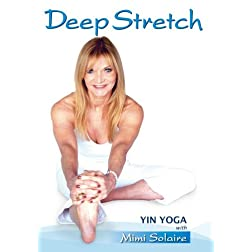 Deep Stretch/ Yin Yoga with Mimi Solaire