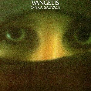 Vangelis - Opera Sauvage - Zortam Music
