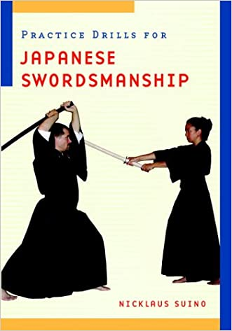 Practice Drills for Japanese Swordsmanship written by Nicklaus Suino
