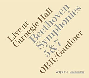 Live at Carnegie Hall: Beethoven Symphonies 5 & 7