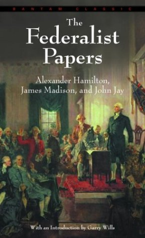 The Federalist Papers, ALEXANDER HAMILTON, JAMES MADISON, JOHN JAY