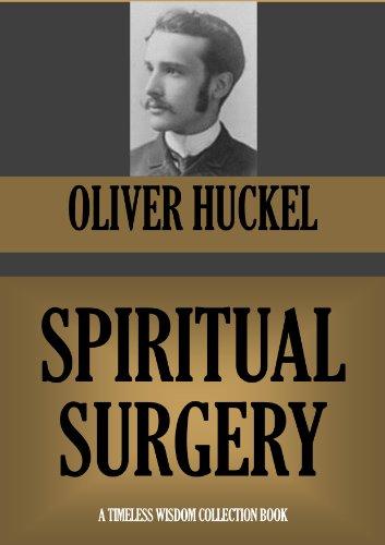 Spiritual Surgery (Timeless Wisdom Collection Book 781)