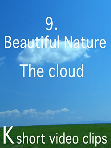 Clip: 9.Beautiful Nature--The cloud
