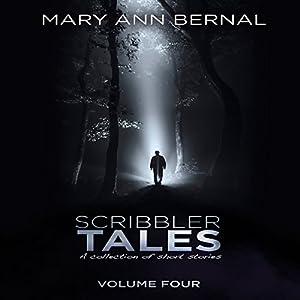 Scribbler Tales, Volume 4 Audiobook