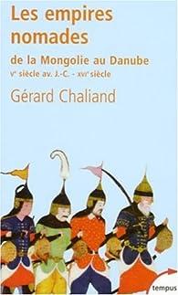 Les empires nomades par G�rard Chaliand