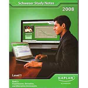 Schweser Study Notes 2008 Level 1 Book 5: Fixed Income