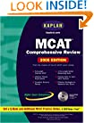 Kaplan MCAT Comprehensive Review with CD-ROM, 2005 Edition (Kaplan MCAT Premier Program (W/CD))