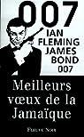 James Bond 007, tome 14 : Meilleurs voeux de la Jamaïque (Octopussy) par Fleming
