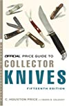 The Official Price Guide to Collector Knives, 15th edition (Official Price Guide to Collector Knives)