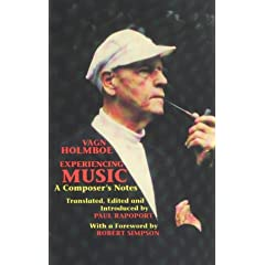 Experiencing Music: A Composer's Notes (Musicians on Music)