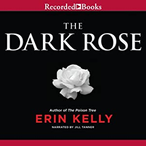 The Dark Rose | [Erin Kelly]