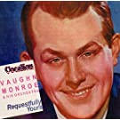 Vaughan Monroe and his Orchestra - Requestfully Yours