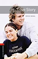 Oxford Bookworms Library: Stage 3: Love Story (Oxford Bookworms ELT)