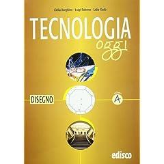 TECNOLOGIA OGGI B AREE TECNOLOGICHE 1