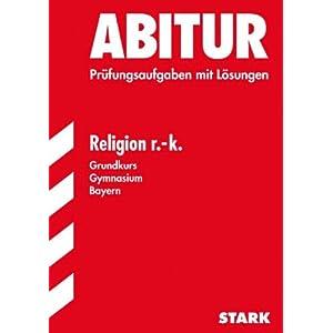 eBook Cover für  Abitur Pr xFC fungsaufgaben Gymnasium Bayern Mit L xF6 sungen Religion r k Grundkurs Jahrg xE4 nge 2004 2009 Pr xFC fungsaufgaben mit L xF6 sungen Pr xFC fungsaufgaben mit vollst xE4 ndigen L xF6 sungen