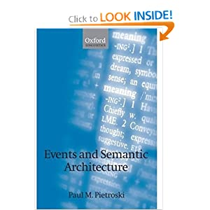 Events and Semantic Architecture Paul M. Pietroski