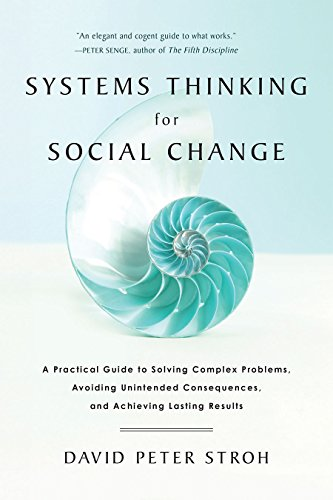 systems-thinking-for-social-change-a-practical-guide-to-solving-complex-problems-avoiding-unintended