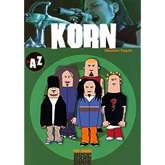 Korn de A à Z (Biographie)