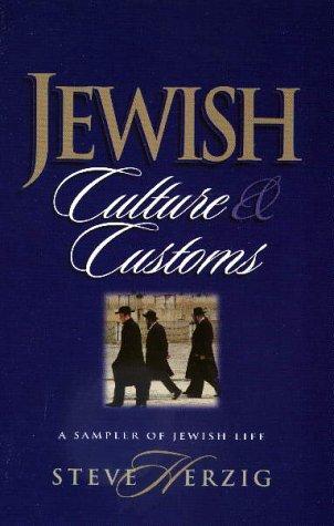 Jewish Culture and Customs: A Sampler of Jewish Life