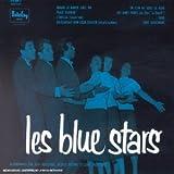echange, troc Les Blue Stars - Collection 25 cm - Les Blue Stars - Edition remasterisée Digipack