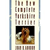 The New Complete Yorkshire Terrier ~ Joan B. Gordon