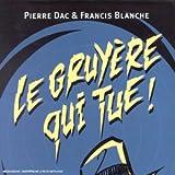Signé Furax : Le Gruyère qui tue ! - Edition collector 15 CD