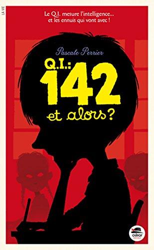 qi-142-et-alors-