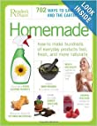 Homemade: How to Make Hundreds of Everyday Products