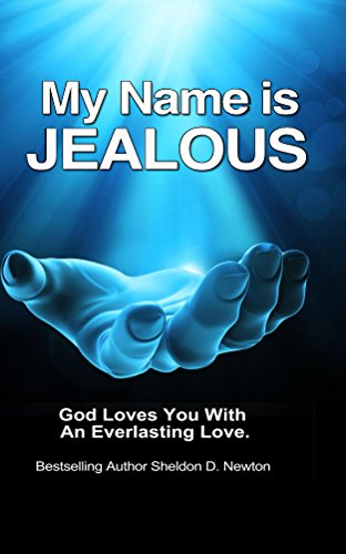 My Name Is Jealous by Sheldon D. Newton ebook deal