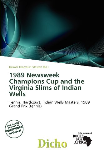 1989-newsweek-champions-cup-and-the-virginia-slims-of-indian-wells