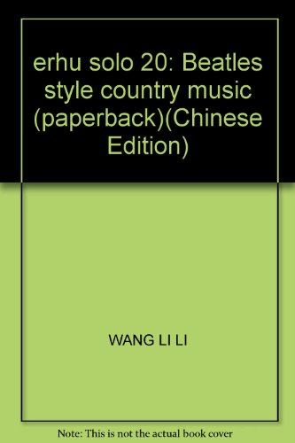 erhu solo 20: Beatles style country music (paperback) PDF