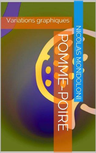 Couverture du livre Pomme-Poire: Variations graphiques