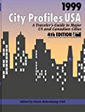 img - for City Profiles USA 1999: A Traveler's Guide to Major U. S. Cities (City Profiles USA: A Traveler's Guide to Major U.S. Cities) book / textbook / text book