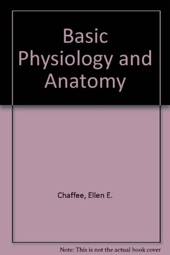 basic anatomy and physiology Introductory human physiology from duke university in this course, students learn to recognize and to apply the basic concepts that govern integrated body function.