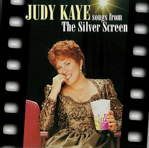 Songs From the Silver Screen by Judy Kaye, Jason Graae, Gene de Paul, Rupert Holmes and Harry Warren
