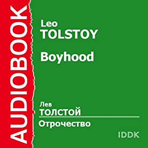 Boyhood [Russian Edition] | [Leo Tolstoy]