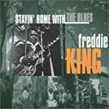 echange, troc Freddie King - Stayin at Home With the Blues
