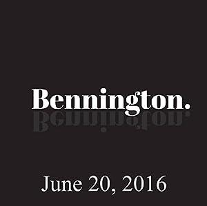Bennington, Rob Burnett, June 20, 2016 Radio/TV Program