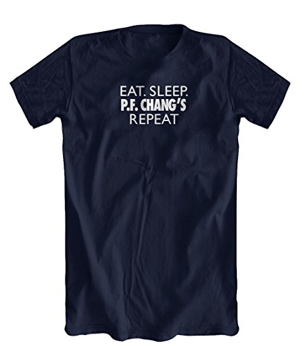 eat-sleep-pf-changs-repeat-funny-t-shirt-mens-navy-xx-large