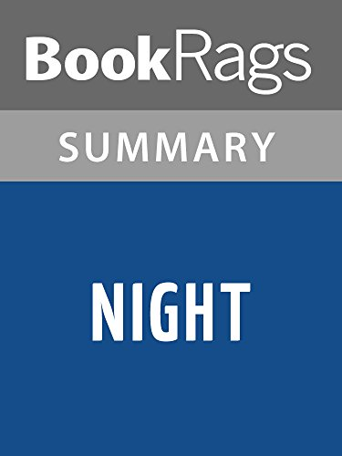 night by elie weisel book analysis Night by: elie wiesel night is a  here's where you'll find analysis about the book as a whole, from the major themes and ideas to analysis of style, tone, point of .