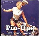 img - for Pin-Ups 1998 Taschen (Tear Off) Pin-Up Girl Calendar; Elvgren Cover Illustration book / textbook / text book